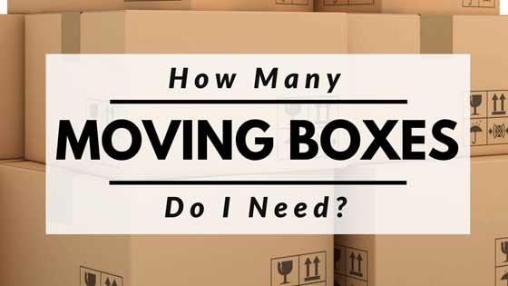 How Many Moving Boxes Do I Need?